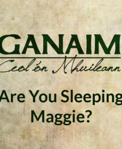 Are You Sleeping, Maggie
