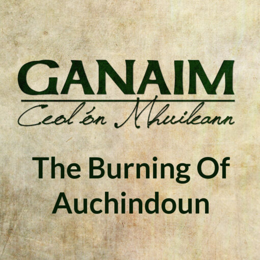 The Burning Of Auchindoun