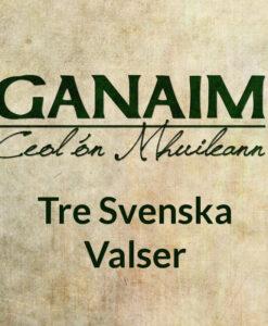 Tre Svenska Valser